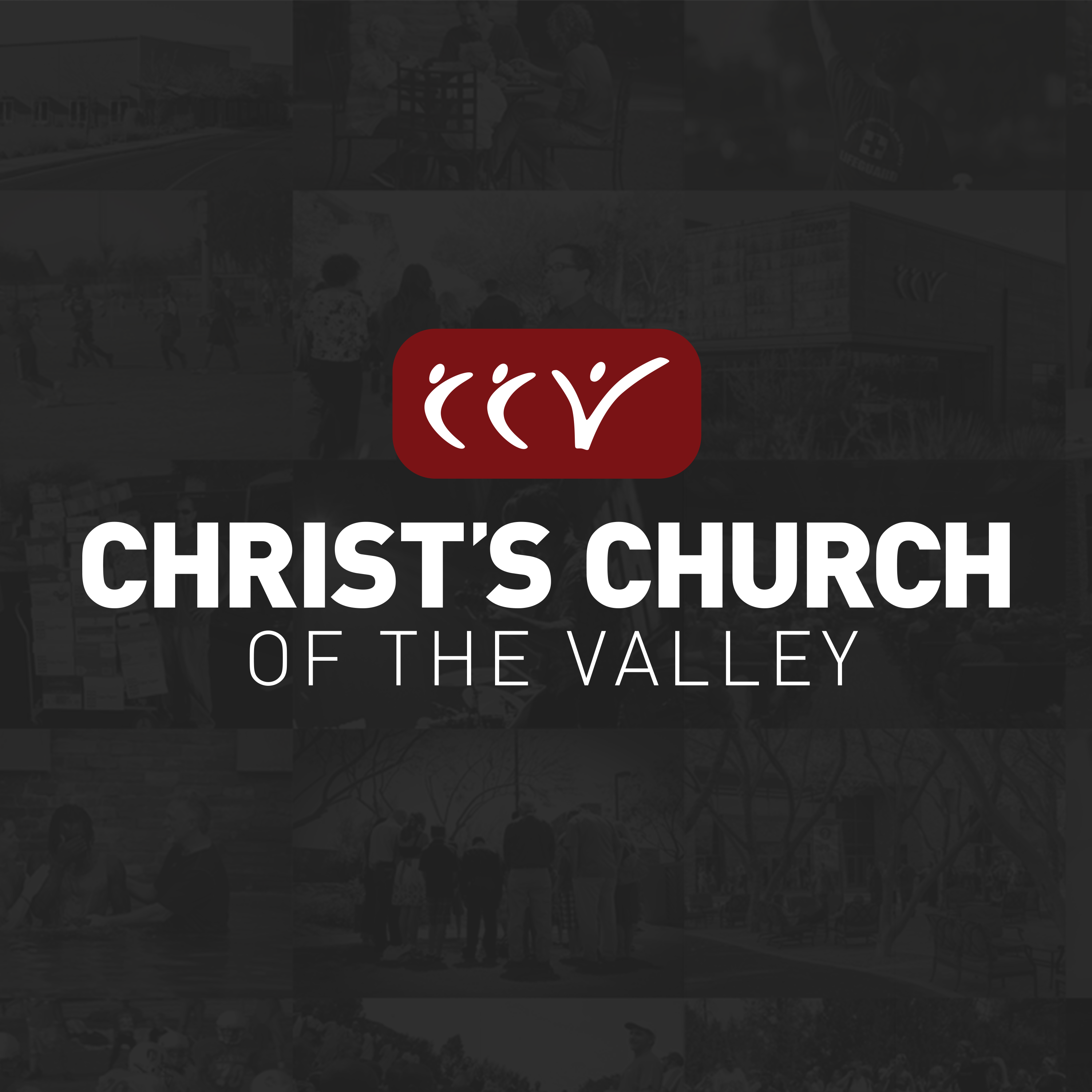 CCV Video Messages (Christ's Church of the Valley)